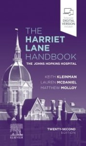 The Harriet Lane Handbook, 22nd Edition The Johns Hopkins Hospital