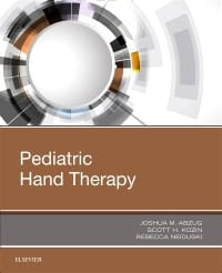Pediatric Hand Therapy, 1st Edition