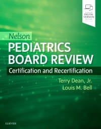 Nelson Pediatrics Board Review, 1st Edition Certification and Recertification