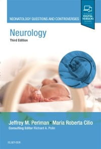 Neurology, 3rd Edition Neonatology Questions and Controversies