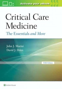 Critical Care Medicine The Essentials and More, Fifth edition