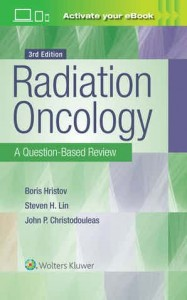Radiation Oncology: A Question-Based Review Third edition