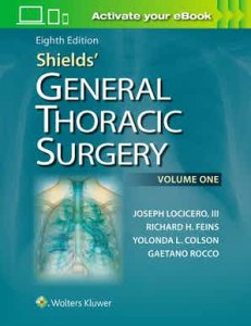 Shields' General Thoracic Surgery Eighth edition 2 vol. set