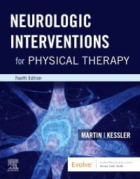 NEUROLOGIC INTERVENTIONS FOR PHYSICAL THERAPY 4TH EDITION