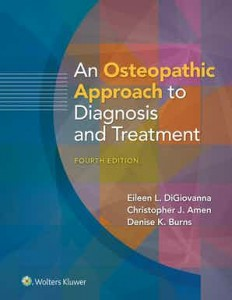 An Osteopathic Approach to Diagnosis and Treatment Fourth edition