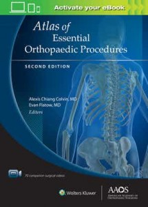 Atlas of Essential Orthopaedic Procedures, Second Edition Second edition