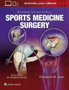 Illustrated Tips and Tricks in Sports Medicine Surgery First edition