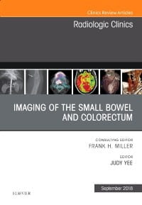 Imaging of the Small Bowel and Colorectum, An Issue of Radiologic Clinics of North America, 1st Edition
