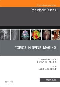 Topics in Spine Imaging, An Issue of Radiologic Clinics of North America, 1st Edition