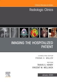 Imaging the ICU Patient or Hospitalized Patient, An Issue of Radiologic Clinics of North America, 1st Edition