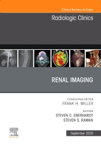 Renal Imaging, An Issue of Radiologic Clinics of North America, 1st Edition