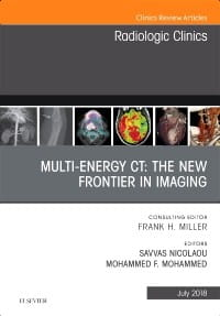 Multi-Energy CT: The New Frontier in Imaging, An Issue of Radiologic Clinics of North America, 1st Edition