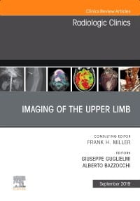 Imaging of the Upper Limb, An Issue of Radiologic Clinics of North America, 1st Edition