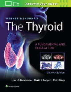 Werner & Ingbar's The Thyroid Eleventh edition