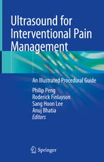 Ultrasound for Interventional Pain Management An Illustrated Procedural Guide
