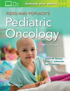 Pizzo & Poplack's Pediatric Oncology Eighth edition