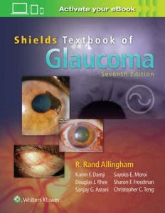 Shields' Textbook of Glaucoma Seventh edition
