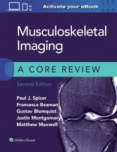 Musculoskeletal Imaging: A Core Review Second edition