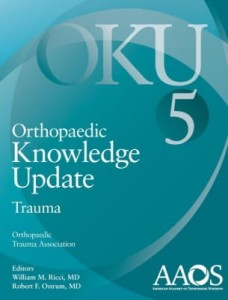 Orthopaedic Knowledge Update: Trauma 5 Fifth Edition