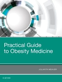 Practical Guide to Obesity Medicine, 1st Edition