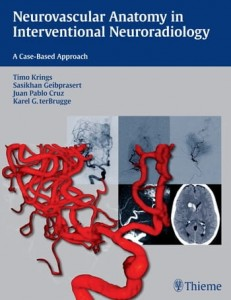 Neurovascular Anatomy in Interventional Neuroradiology A Case-Based Approach