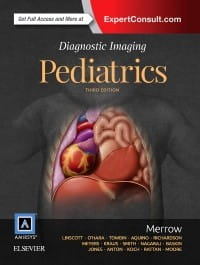 Diagnostic Imaging: Pediatrics, 3rd Edition