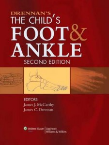 Drennan's The Child's Foot and Ankle, 2e