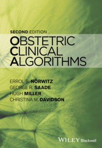 Obstetric Clinical Algorithms, 2nd Edition