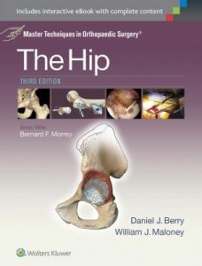 Master Techniques in Orthopaedic Surgery: The Hip, 3e