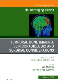 Temporal Bone Imaging: Clinicoradiologic and Surgical Considerations, An Issue of Neuroimaging Clinics of North America, 1st Edition
