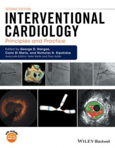 Interventional Cardiology: Principles and Practice, 2nd Edition