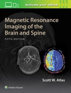 Magnetic Resonance Imaging of the Brain and Spine, 5e