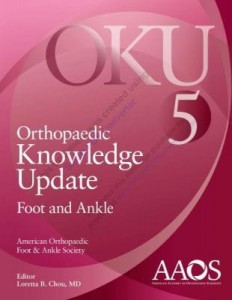 Orthopaedic Knowledge Update: Foot and Ankle 5 Fifth Edition