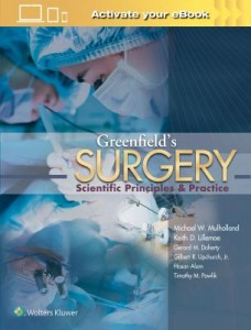 Greenfield's Surgery, 6e SCIENTIFIC PRINCIPLES AND PRACTICE