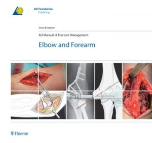 AO Manual of Fracture Management: Elbow & Forearm