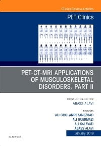 PET-CT-MRI Applications in Musculoskeletal Disorders, Part II, An Issue of PET Clinics, 1st Edition