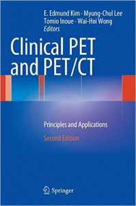 Clinical PET and PET/CT: Principles and Applications, 2e