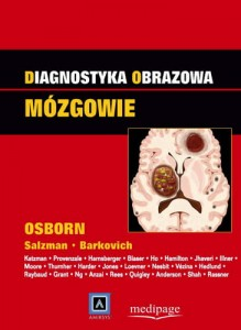 Diagnostyka obrazowa. Mózgowie, red. A. Osborn (Diagnostic Imaging. Brain)