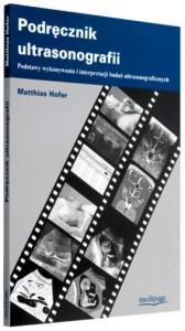 Podręcznik ultrasonografii (Ultrasound Teaching Manual) Hofer
