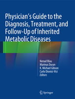 Physician's Guide to the Diagnosis, Treatment, and Follow-Up of Inherited Metabolic Diseases