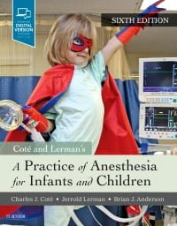 A Practice of Anesthesia for Infants and Children, 6th Edition.jpg