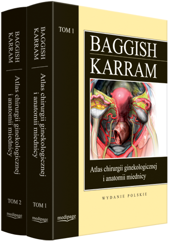 Atlas chirurgii ginekologicznej i anatomii miednicy. KOMPLET (Tom I ...